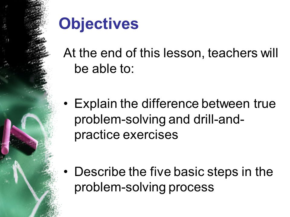 Objectives At the end of this lesson, teachers will be able to: