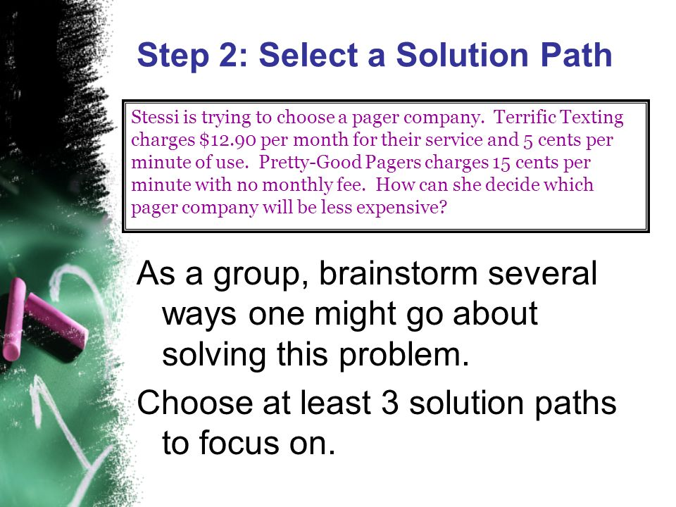 Step 2: Select a Solution Path