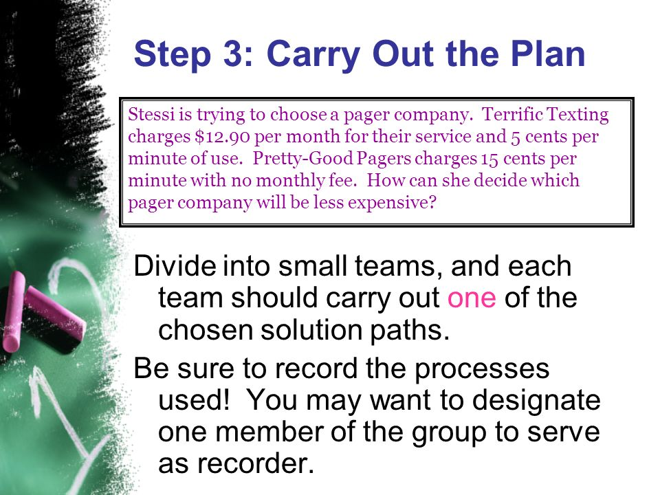 Step 3: Carry Out the Plan