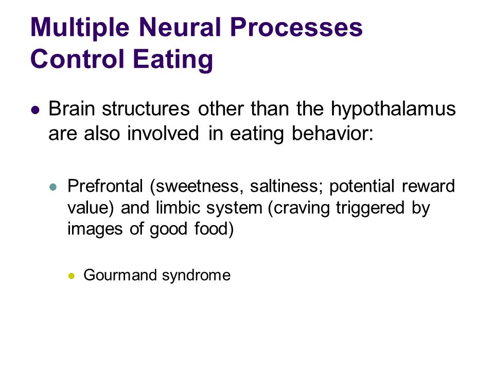neural mechanisms controlling eating behaviors Neural mechanisms of eating behaviour a further criticism of the role of neural mechanisms, in the control of eating and satiation.