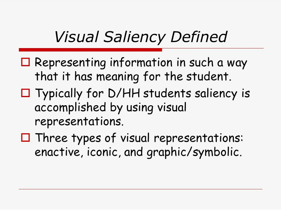 Visual Saliency Defined