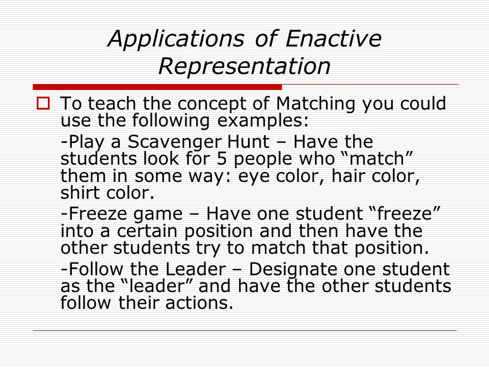 Applications of Enactive Representation