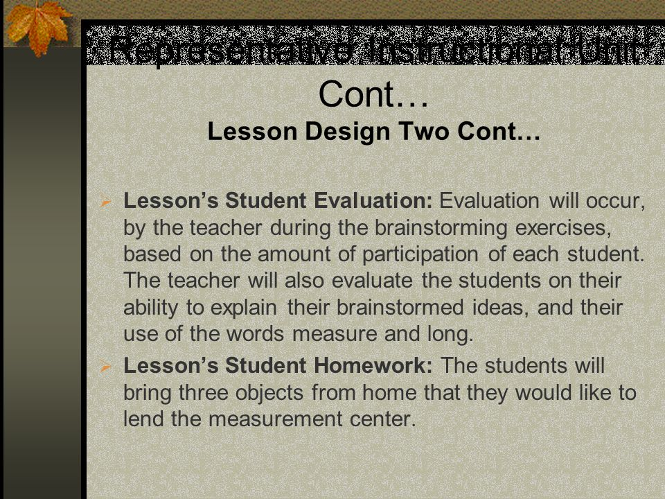 Representative Instructional Unit Cont… Lesson Design Two Cont…