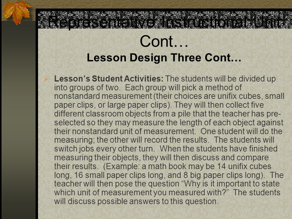 Representative Instructional Unit Cont… Lesson Design Three Cont…