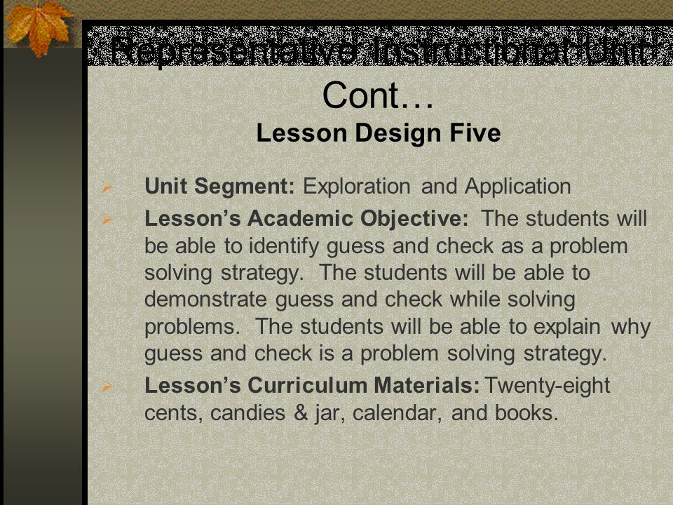 Representative Instructional Unit Cont… Lesson Design Five
