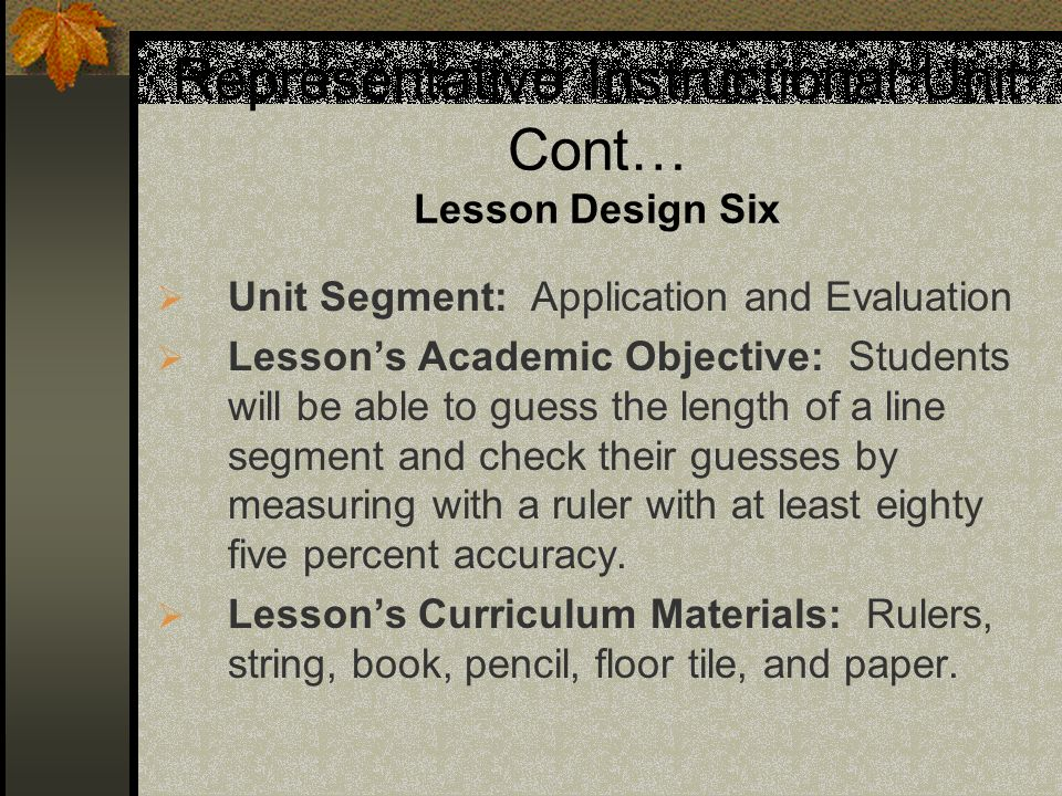 Representative Instructional Unit Cont… Lesson Design Six