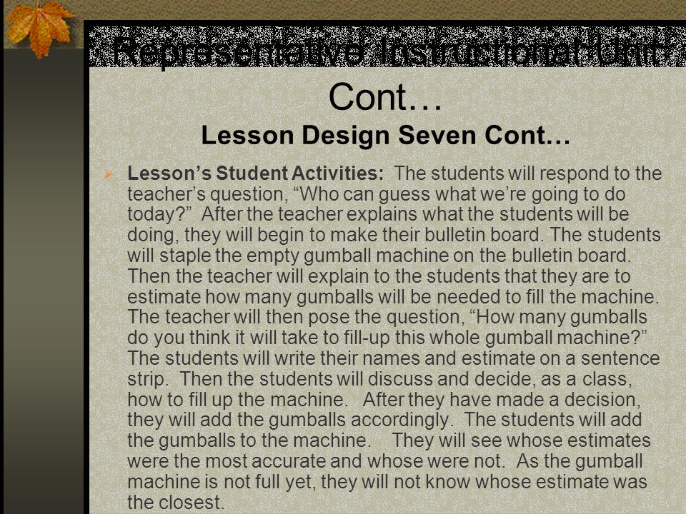 Representative Instructional Unit Cont… Lesson Design Seven Cont…
