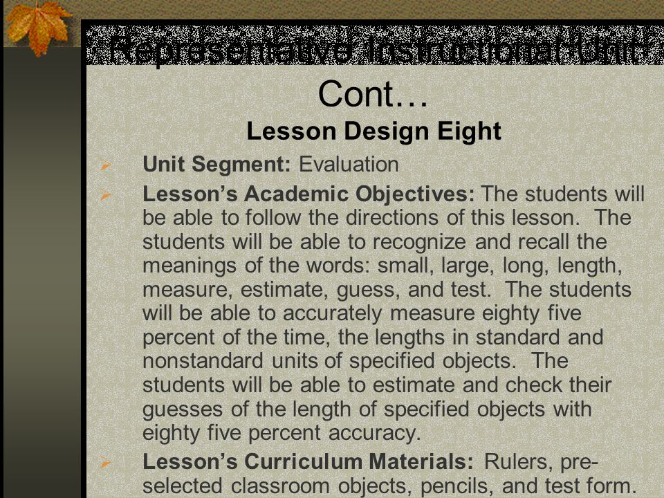 Representative Instructional Unit Cont… Lesson Design Eight