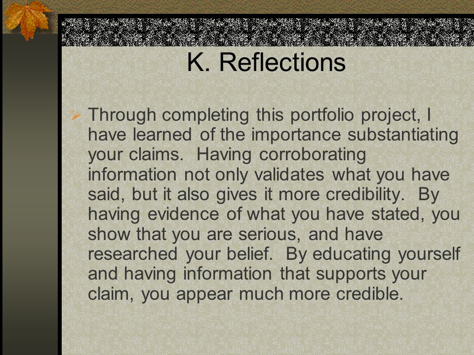 K. Reflections