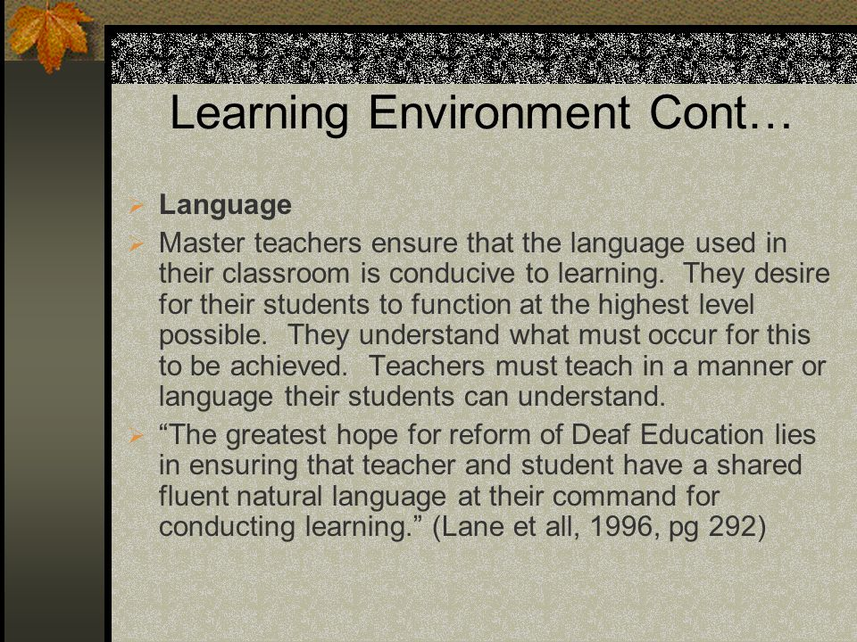 Learning Environment Cont…