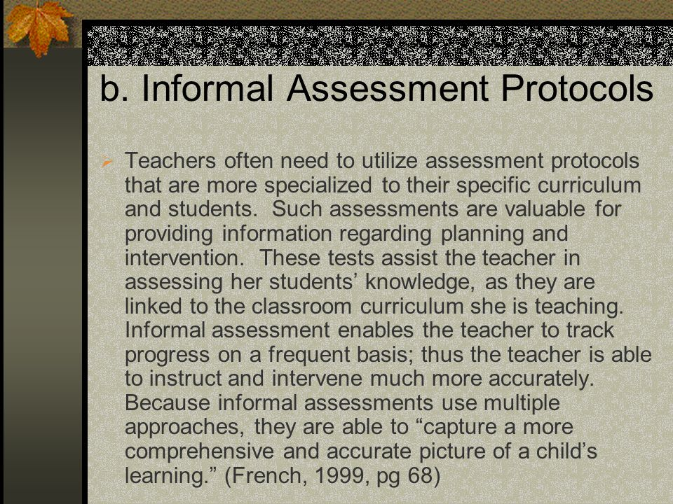 b. Informal Assessment Protocols