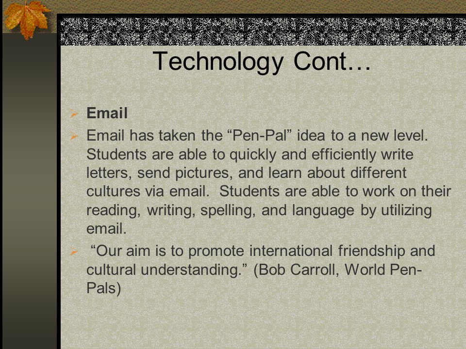 Technology Cont… Email