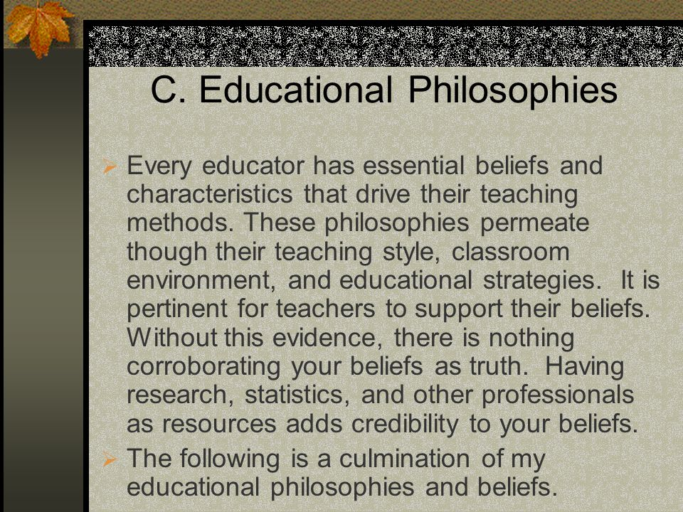 C. Educational Philosophies
