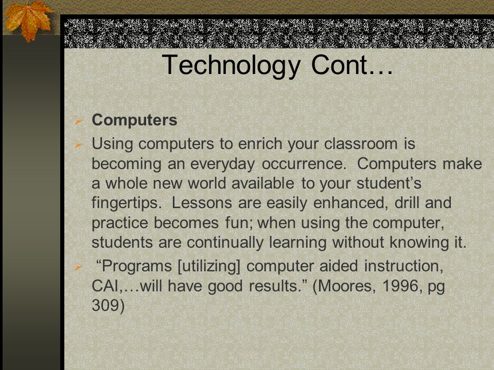 Technology Cont… Computers