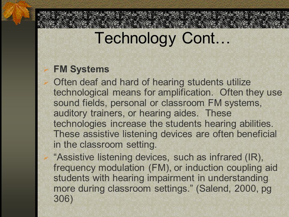 Technology Cont… FM Systems