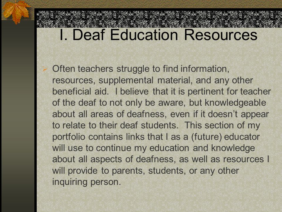I. Deaf Education Resources