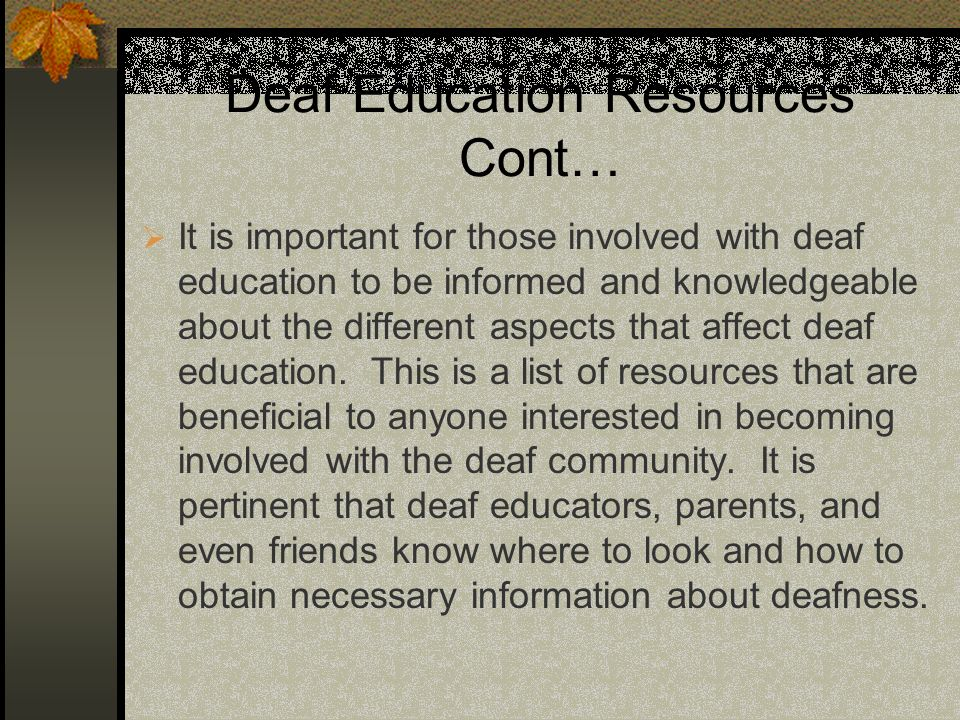 Deaf Education Resources Cont…