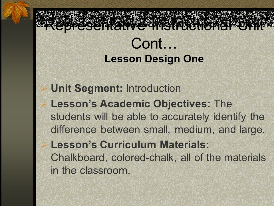 Representative Instructional Unit Cont… Lesson Design One