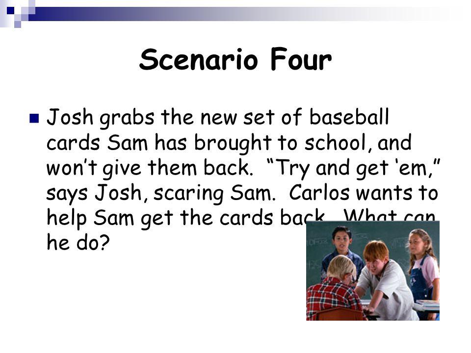 Scenario Four