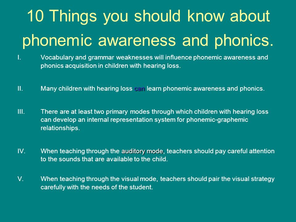 10 Things you should know about phonemic awareness and phonics.