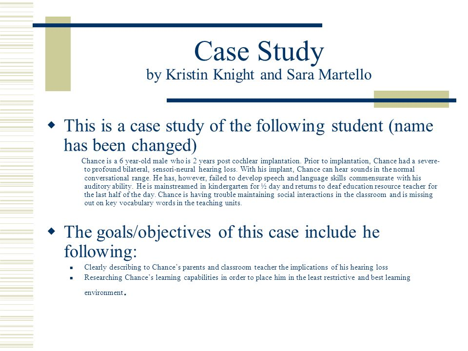 Case Study by Kristin Knight and Sara Martello