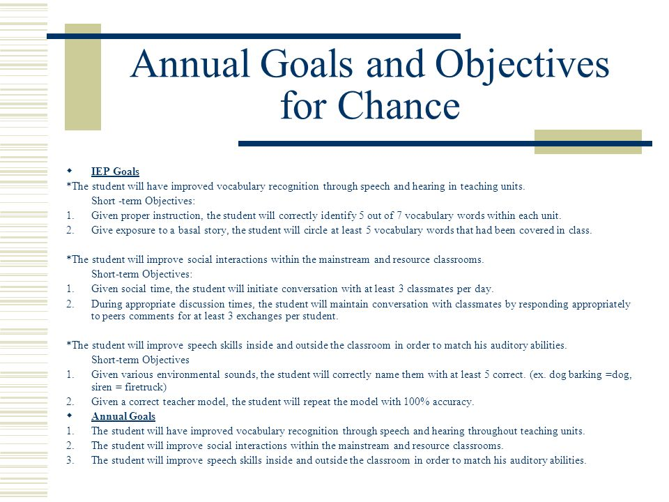 Annual Goals and Objectives for Chance