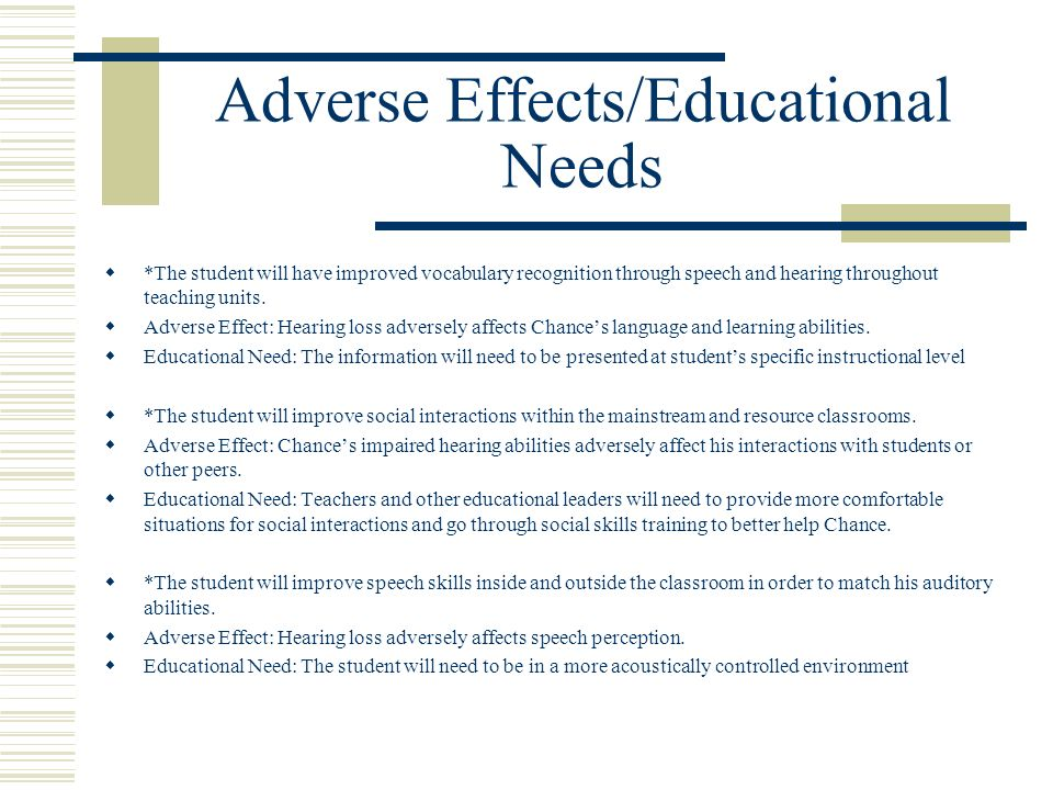 Adverse Effects/Educational Needs