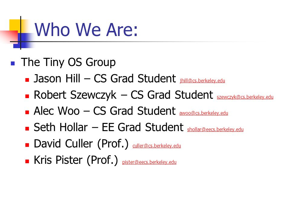 Who We Are: The Tiny OS Group