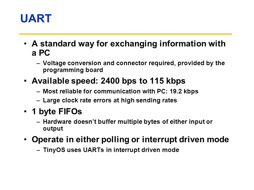 UART A standard way for exchanging information with a PC