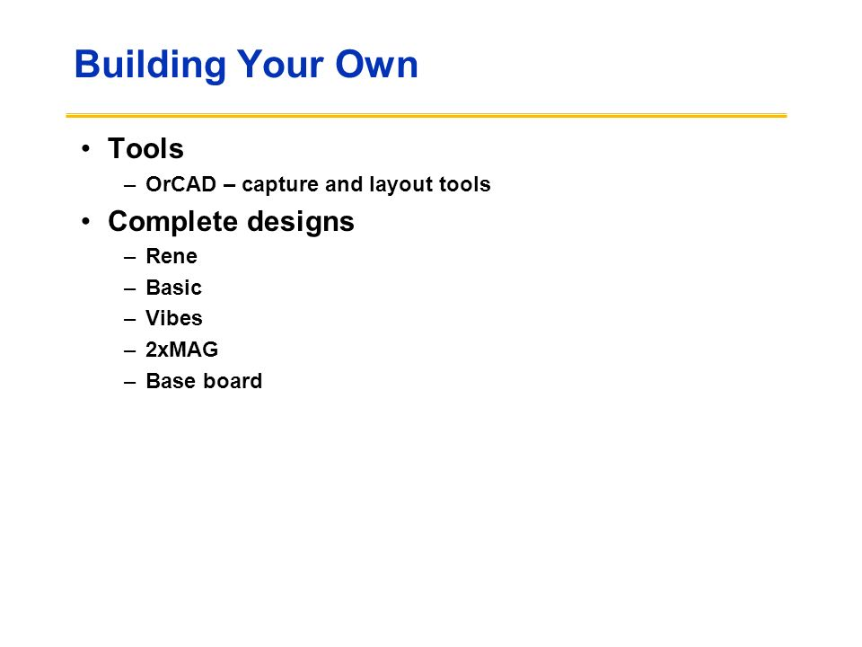 Building Your Own Tools Complete designs