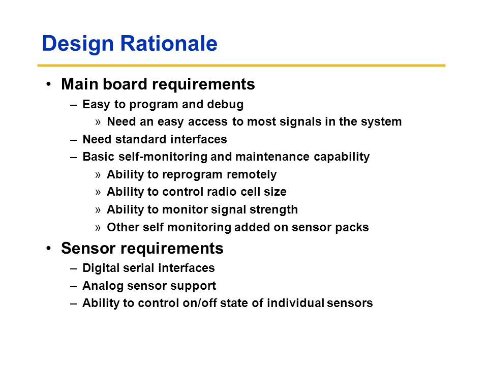 Design Rationale Main board requirements Sensor requirements