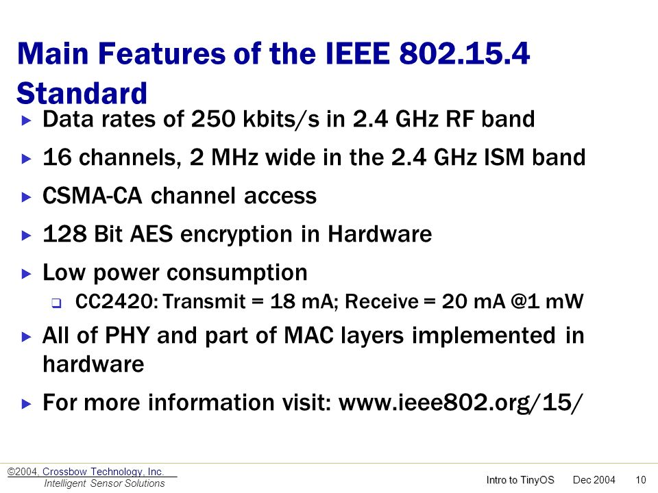 Main Features of the IEEE 802.15.4 Standard