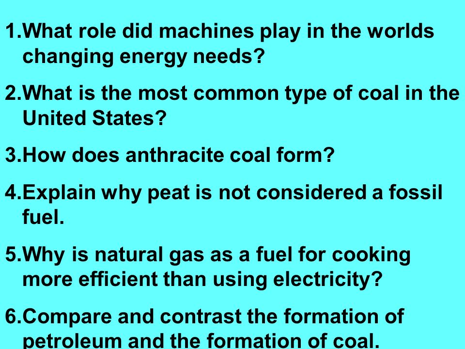 AIM: What is difference between between coal, petroleum and ...