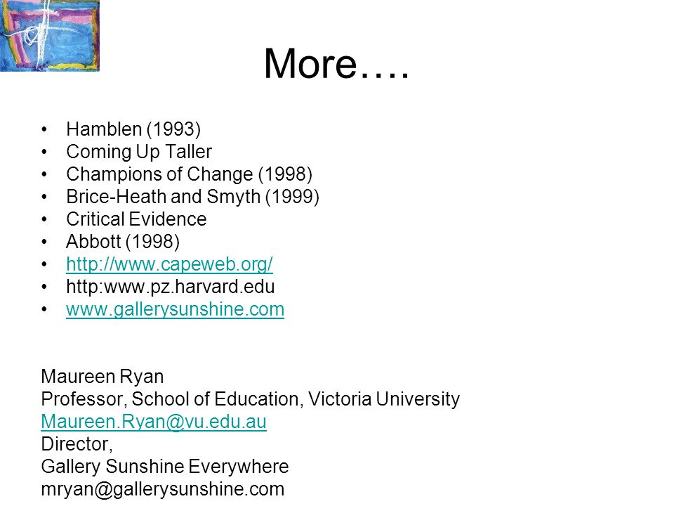 More…. Hamblen (1993) Coming Up Taller Champions of Change (1998)