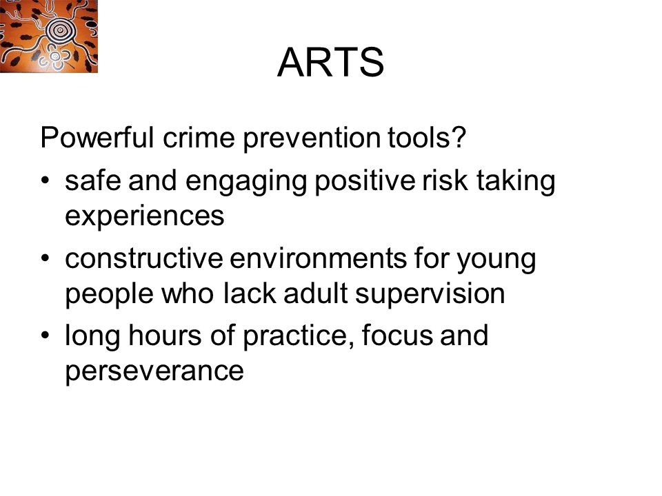 ARTS Powerful crime prevention tools