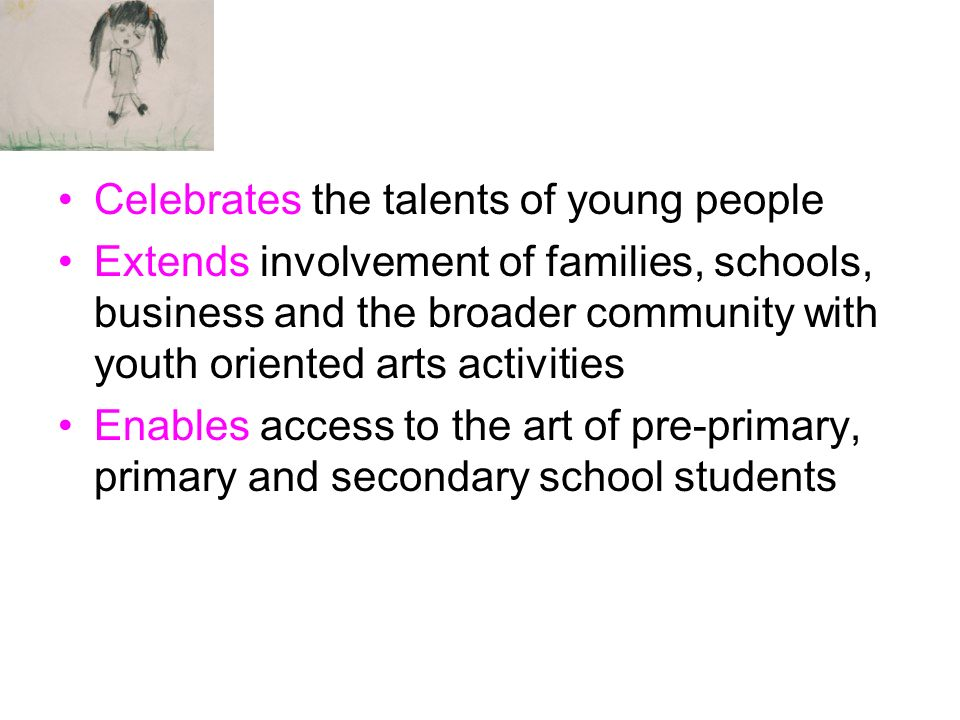 Celebrates the talents of young people