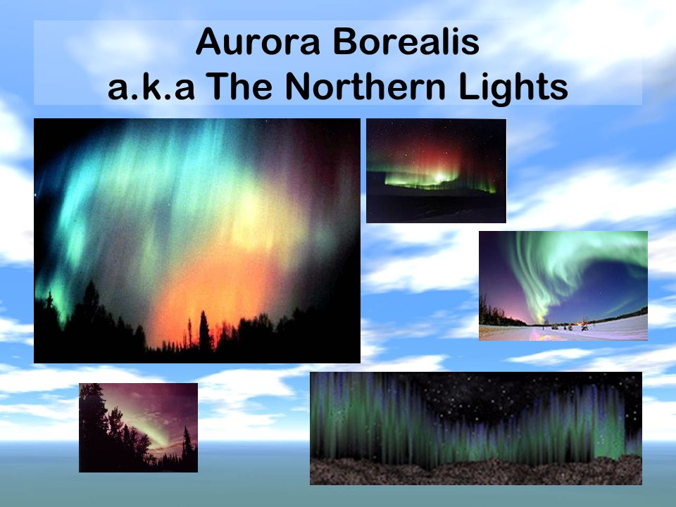 Aurora Borealis a.k.a The Northern Lights