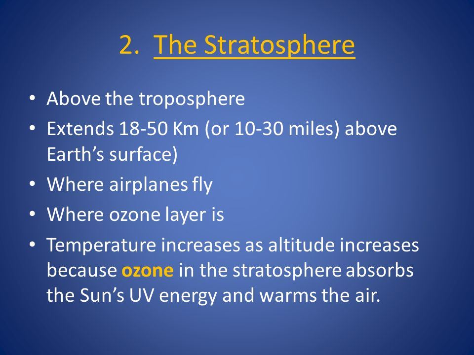 2. The Stratosphere Above the troposphere