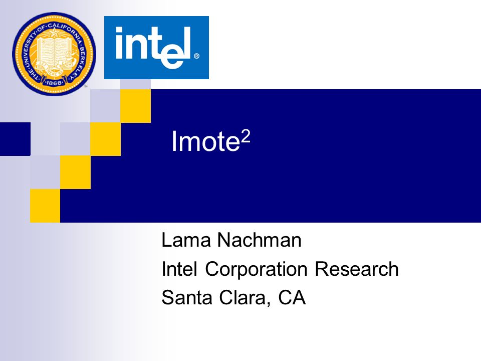 Lama Nachman Intel Corporation Research Santa Clara, CA