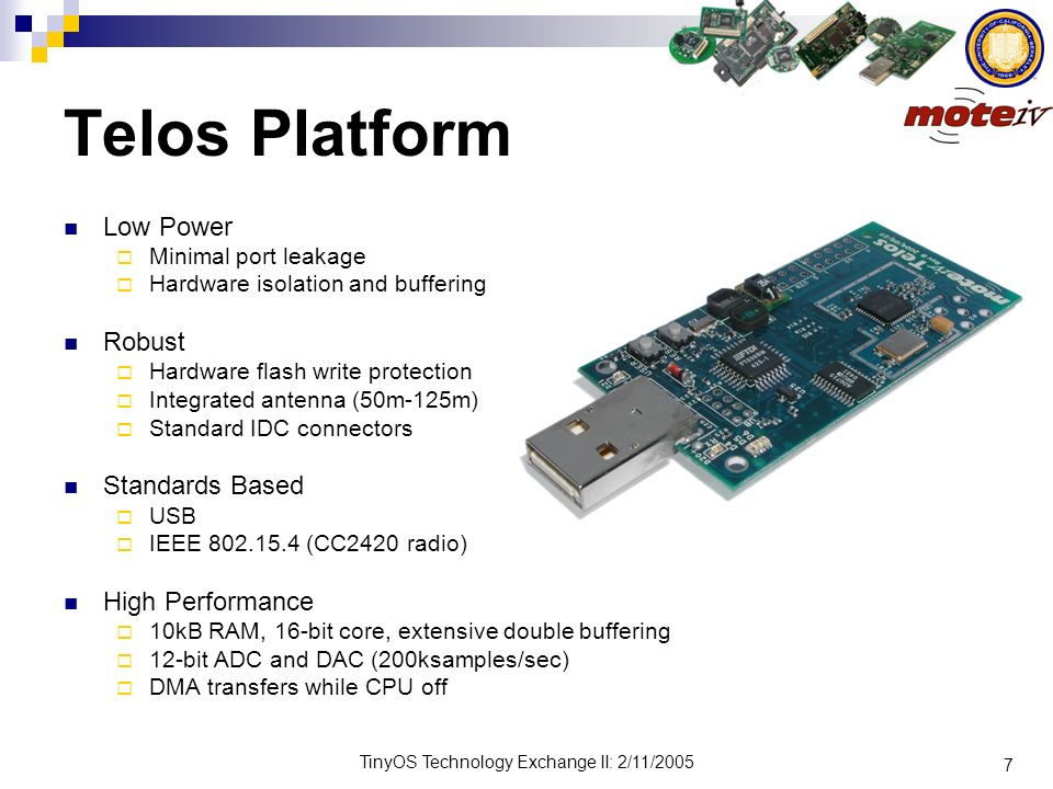 Telos Platform Low Power Robust Standards Based High Performance