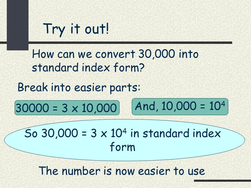 Objective: To convert numbers into standard index form - ppt download
