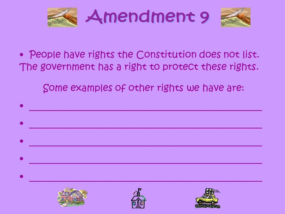 Some examples of other rights we have are: