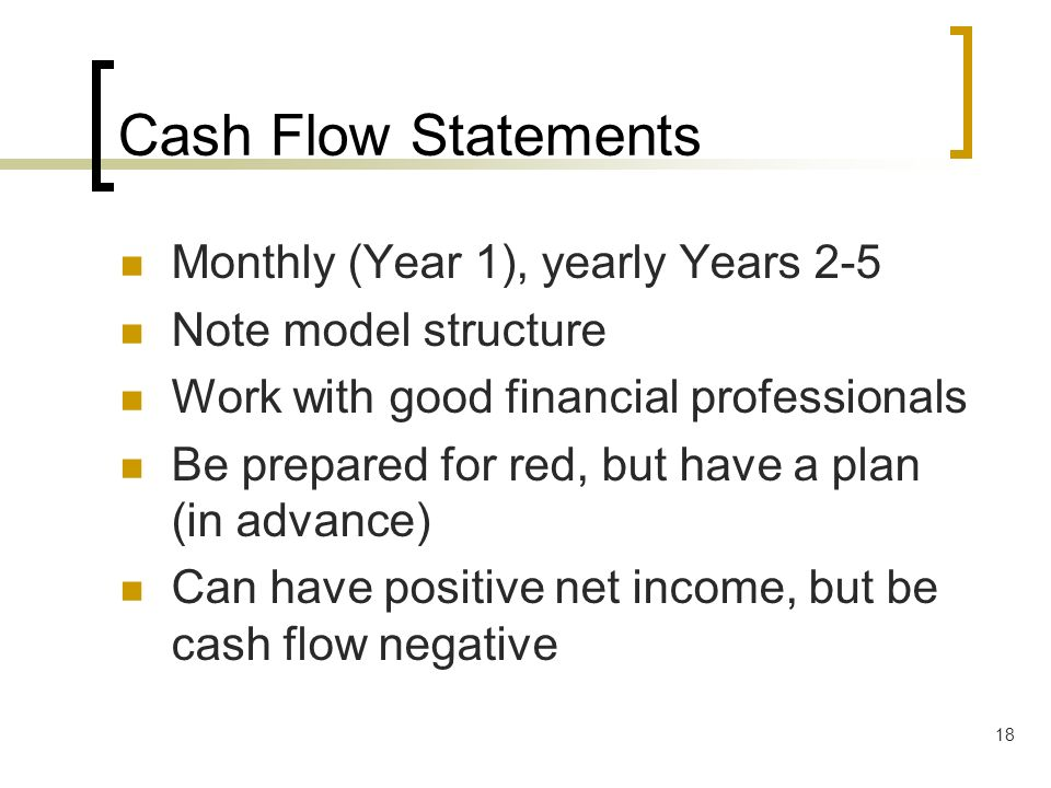 Cash Flow Statements Monthly (Year 1), yearly Years 2-5