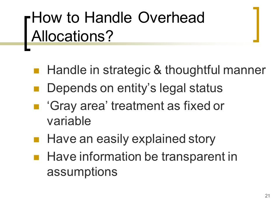 How to Handle Overhead Allocations