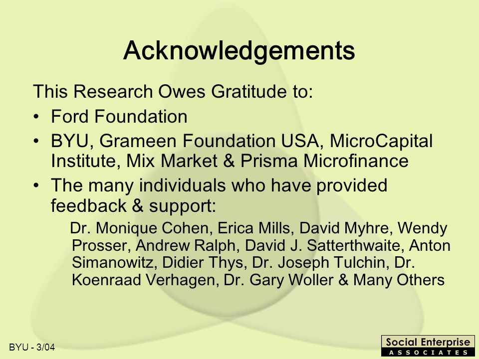 Acknowledgements This Research Owes Gratitude to: Ford Foundation