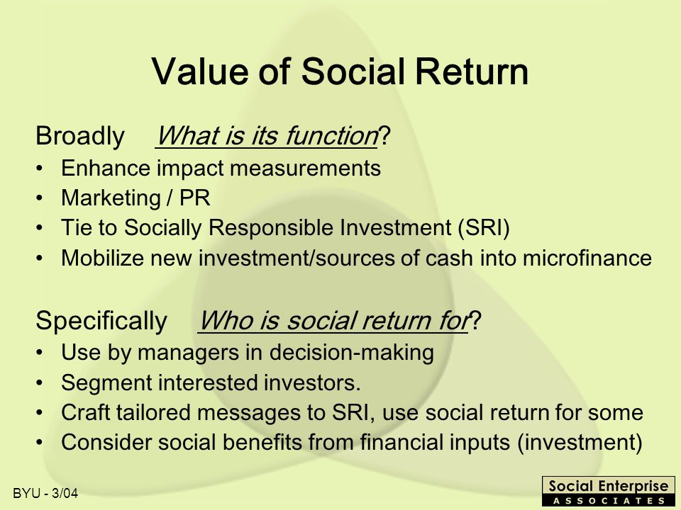 Value of Social Return Broadly What is its function