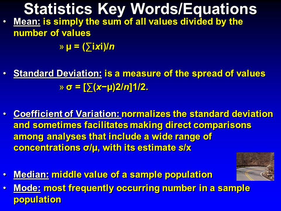 Statistics Key Words/Equations