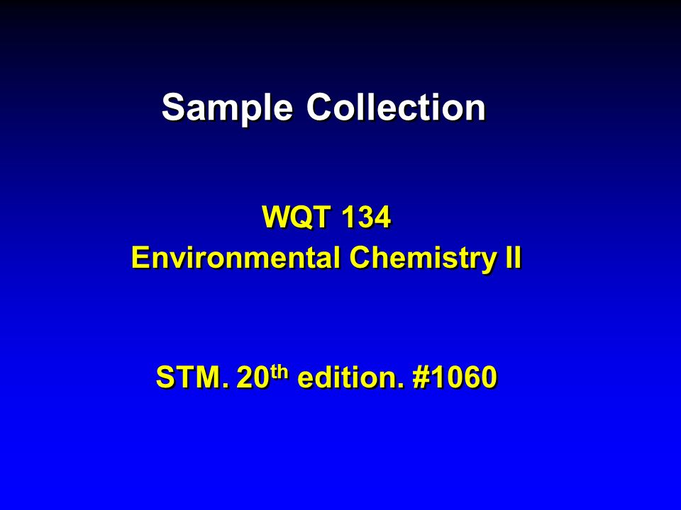 WQT 134 Environmental Chemistry II STM. 20th edition. #1060