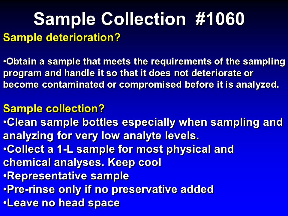Sample Collection #1060 Sample deterioration Sample collection
