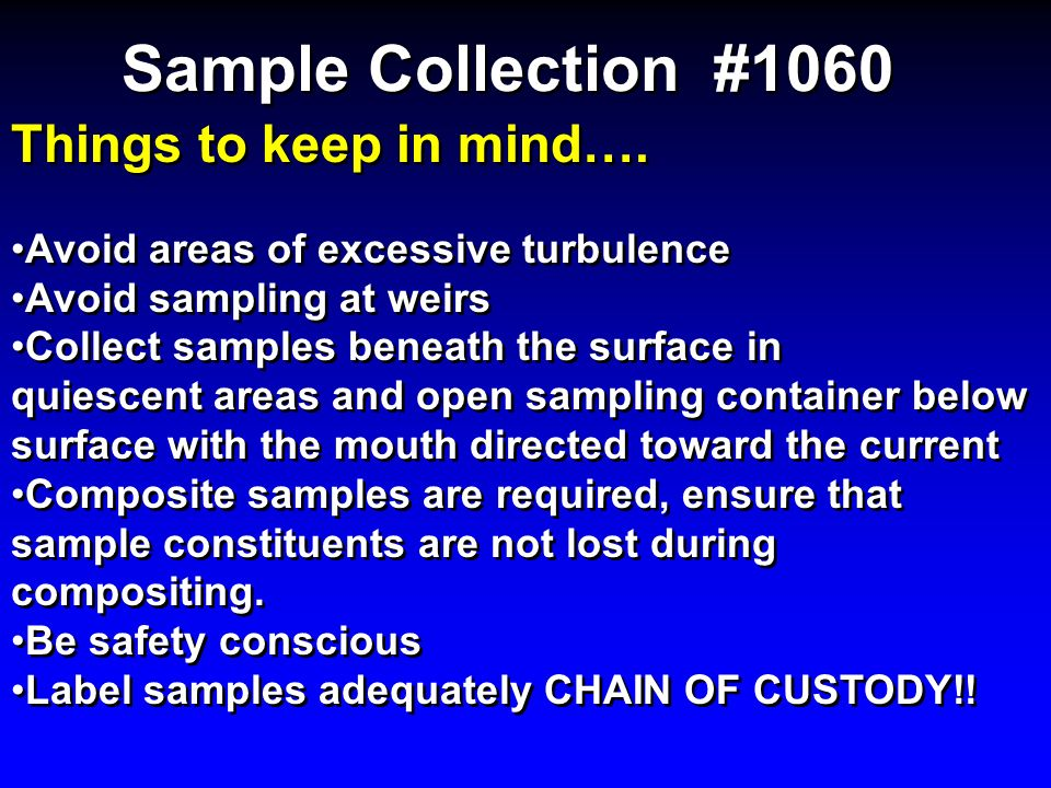 Sample Collection #1060 Things to keep in mind….